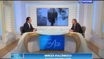 Credință și Cultură Azi. Mircea Vulcănescu, savant și mărturisitor creștin