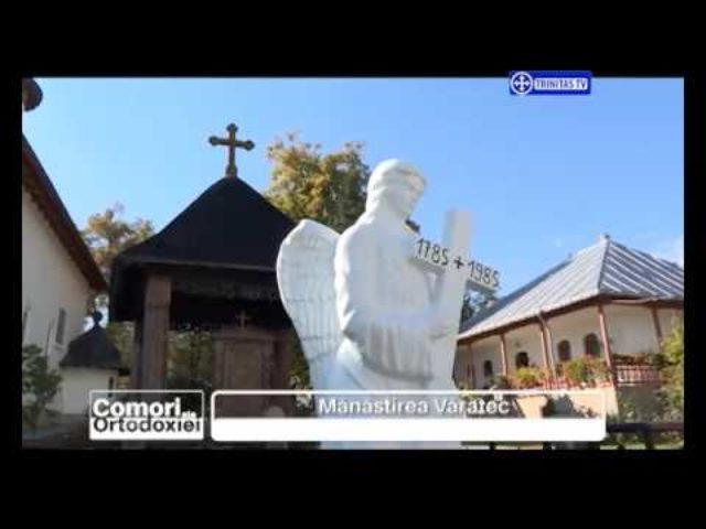 Comori ale Ortodoxiei. Mănăstirea Văratec