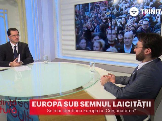 Credință și Cultură. Europa sub semnul laicității