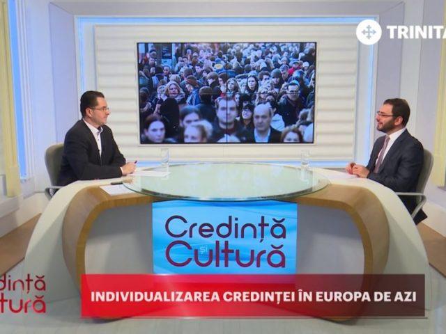 Credință și Cultură. Individualizarea credinței în Europa de azi