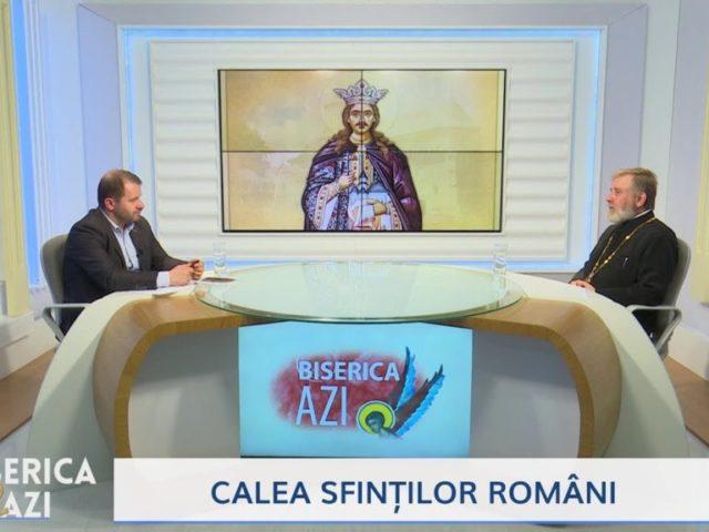 Biserica Azi. Calea sfinților români