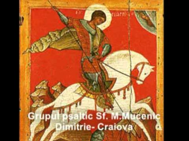 """Slava la Laude pe glasul al 5-lea, la sărbătoarea Sf. Mare Mucenic Gheorghe, în interpretarea grupului psaltic """"Sf. M. Mc. Dimitrie"""""""