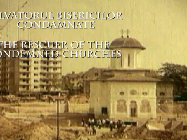 Film Documentar TRINITAS TV. Salvatorul Bisericilor condamnate/The rescuer of the condemned Churches