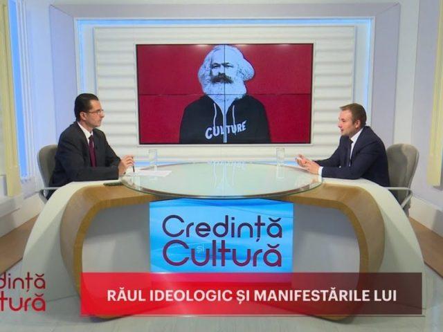 Credință și Cultură. Răul ideologic și manifestările lui