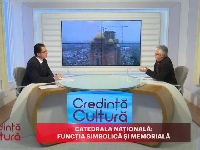 Credință și Cultură. Catedrala Națională: funcția simbolică și memorială
