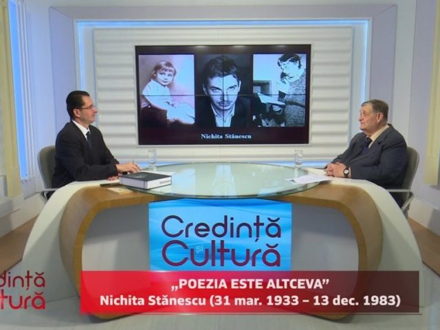 """Credință și Cultură. """"Poezia este altceva"""", Nichita Stănescu"""